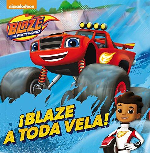 blaze-a-toda-vela-blaze-y-los-monster-machines-primeras-lecturas-tapa-blanda