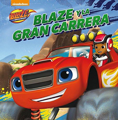 blaze-y-la-gran-carrera-blaze-y-los-monster-machines-primeras-lecturas-tapa-blanda